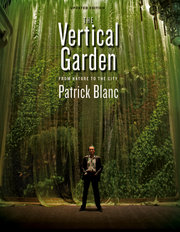 welcome to vertical garden patrick blanc vertical garden patrick blanc. Black Bedroom Furniture Sets. Home Design Ideas